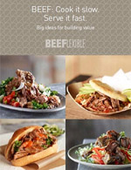 BEEF: Cook it slow. Serve it fast. Big ideas for building value.