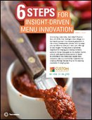 6 Steps For Insight Driven Menu Innovation