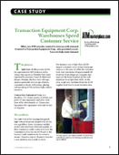 Transaction Equipment Corp. Warehouses Speed Customer Service
