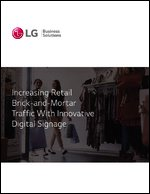 Increasing Retail Brick-and-Mortar Traffic With Innovative Digital Signage