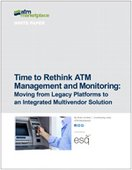 Time to Rethink ATM Management and Monitoring