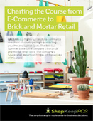 Charting the Course from E-Commerce to Brick and Mortar Retail