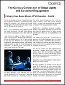 The Curious Connection of Stage Lights  and Customer Engagement