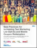 Best Practices for Increasing Text Marketing List Opt-ins and Mobile Coupon Redemption