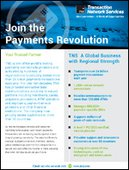 Join the Payments Revolution | TNS Overview | Mobile, POS, ATMs, Comms, and More