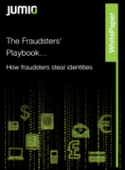 The Fraudster's Playbook: 5 Ways in Which Fraudsters Steal Identities… and How to Stop Them