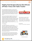 Mighty Fine Burgers Shaves One Minute off Wait Times with Table Tracker