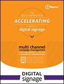 Key Facts Behind the Accelerating Adoption of Digital Signage