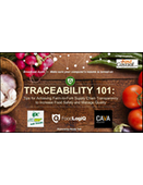 WEBINAR: Traceability 101: Tips for Achieving Farm-to-Fork Supply Chain Transparency to Increase Food Safety and Manage Quality