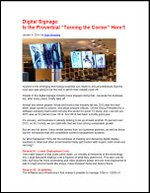 "Digital Signage: Is the Proverbial ""Turning the Corner"" Here?"