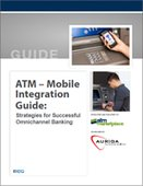 ATM - Mobile Integration Guide: Strategies for Successful Omnichannel Banking
