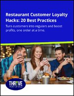 Restaurant Customer Loyalty Hacks: 20 Best Practices