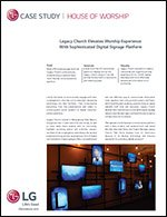 Legacy Church Elevates Worship Experience With Sophisticated Digital Signage Platform
