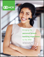 Bringing the personal branch banking experience to the ATM