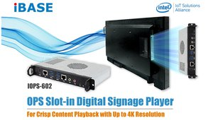IBASE Rolls Out IOPS-602 OPS Slot-in Digital Signage Player