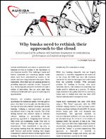 Why banks need to rethink their approach to the cloud