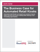 The Business Case for Automated Retail Kiosks
