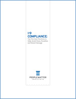 I-9 Compliance: Top Five Best Practices to Help Avoid Fines, Penalties and Brand Damage