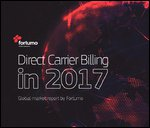 Direct carrier billing in 2017: global market report by Fortumo