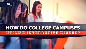 Top 10 ways college campuses utilize interactive kiosks