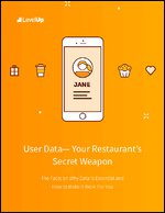 User Data - Your Restaurant's Secret Weapon
