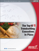 The Top 11 Trendsetting Executives in Pizza