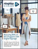 Rescuing 80% of the shoppers with Digital Signage