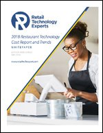 2018 Restaurant Technology Cost Report and Trends