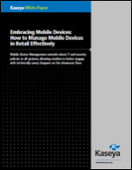 Embracing Mobile Devices: How to Manage Mobile Devices in Retail Effectively