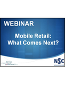 Webinar - Mobile Retail: What Comes Next?