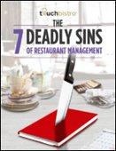 The 7 Deadly Sins of Restaurant Management