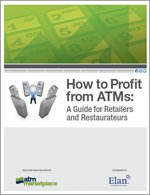 How to Profit from ATMs: A Guide for Retailers and Restaurateurs