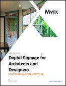 Digital Signage for  Architects and Designers