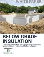 Below-Grade Insulation: Basements, Slabs and Crawl Spaces