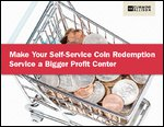 Make Your Self-Service Coin Redemption Service a Bigger Profit Center