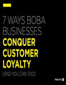 7 Ways Boba Businesses Conquer Customer Loyalty (And You Can Too)