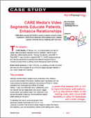 CARE Media's Video Segments Educate Patients, Enhance Relationships