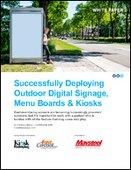 Successfully Deploying Outdoor Digital Signage, Menu Boards & Kiosks