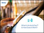What is Android Pay™ & How Does it Work?