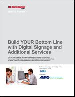 Build YOUR Bottom Line with Digital Signage and Additional Services