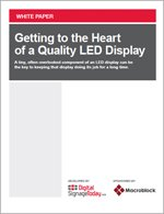 Getting to the Heart of a Quality LED Display