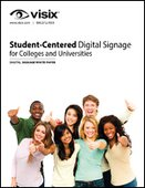Student-Centered Digital Signage for Colleges & Universities