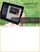 Safe, secure mobile payments sent to Anyone.* Anywhere. Anytime.