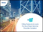 5 Key Features Token Service Provider