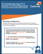 The Total Economic Impact™ of Confirmit™ for Retail Organizations