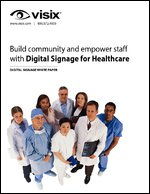 Build Community and Empower Staff with Digital Signage for Healthcare