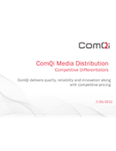 Webinar: ComQi Media Distribution - Competitive Differentiators