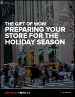 The Gift of Wow – Preparing Your Store for the Holiday Season