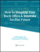 How to Simplify Your Back Office and Innovate for the Future