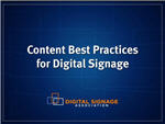 Webinar: Content Best Practices for Digital Signage Networks